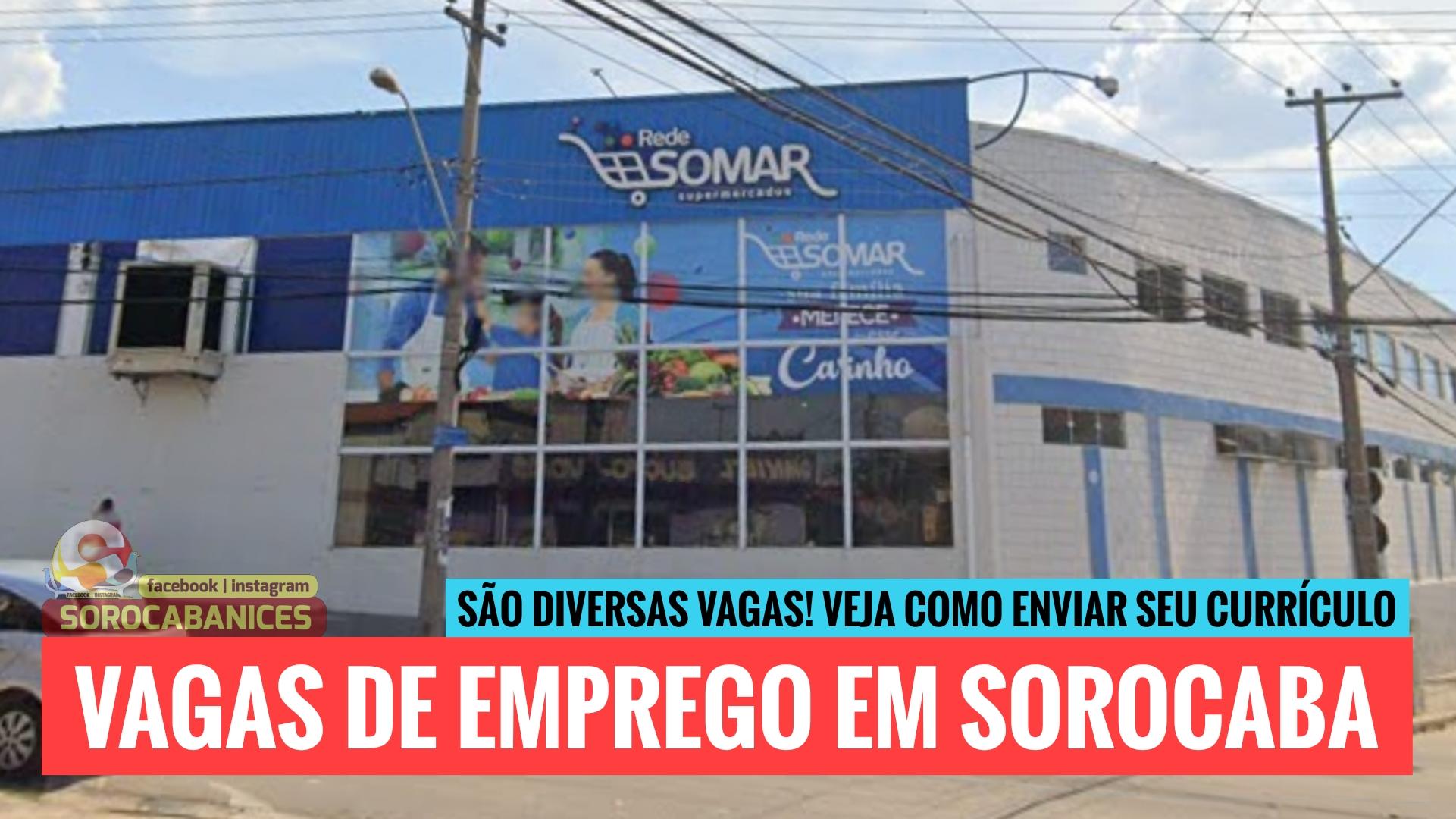 Rede Somar abre várias vagas de emprego em Sorocaba; confira!