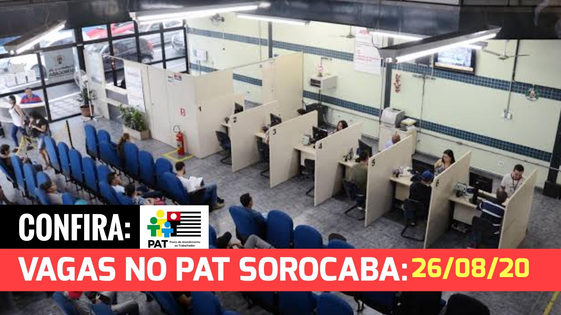 CONFIRA AS VAGAS DE EMPREGO NO PAT SOROCABA PARA O DIA 26/08/20