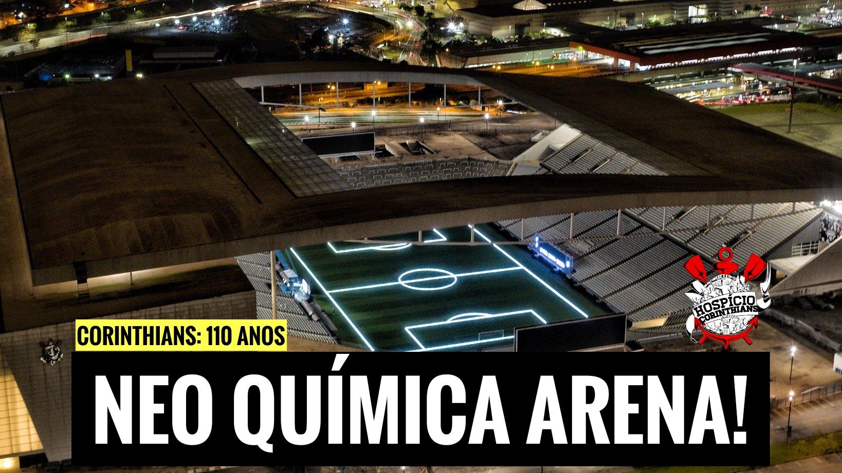 Neo Química Arena: estádio ganha novo nome no aniversário de 110 anos do Timão