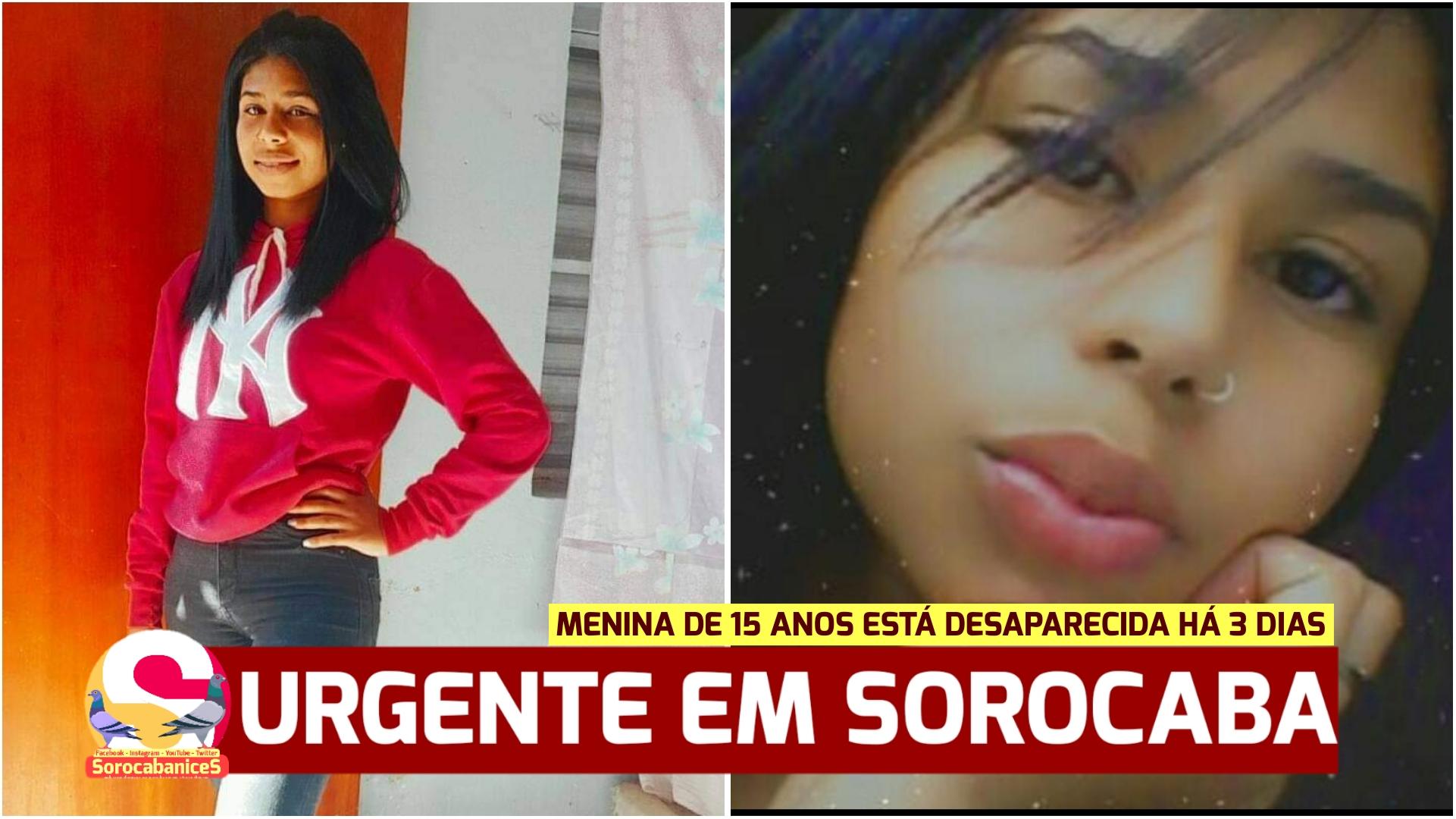Menina de 15 anos está desaparecida há 3 dias em Sorocaba; família está desesperada