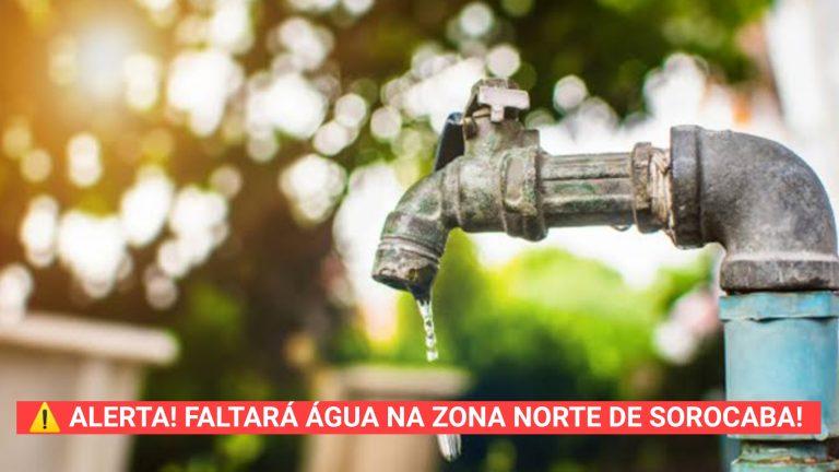 Alerta! Faltará água hoje (16) e amanhã (17) na zona norte de Sorocaba; Veja os bairros