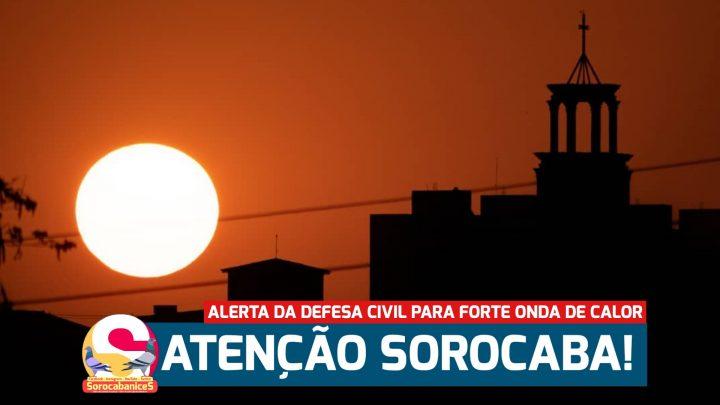 Defesa Civil emite alerta para forte calor em Sorocaba de até 40°C